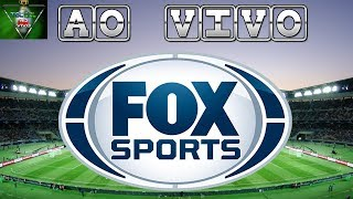 FOX SPORTS AO VIVO I BOA TARDE FOX AO VIVO