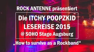 How to survive as a rockband? - Die Itchy Poopzkid Lesereise 2015