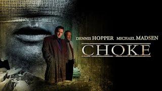 Choke - Full Movie