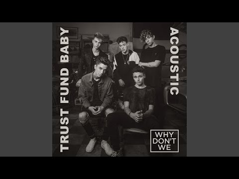 Trust Fund Baby (Acoustic)