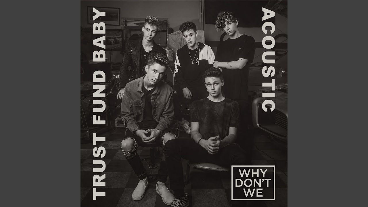 Trust Fund Baby (Acoustic) - YouTube