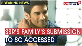 SSR's Family Tells SC Mumbai Police Probe Not In Right Direction, Asks Maha Govt To Assist CBI Probe