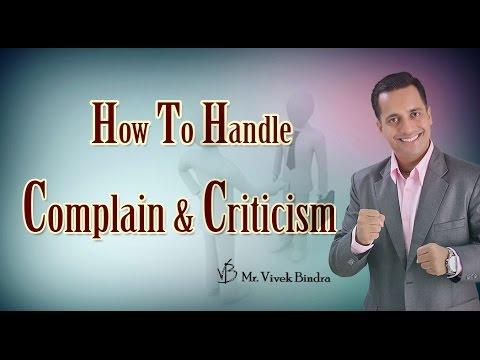 Part 4 How to Handle Complaint & Criticism by Best Motivational Speaker Mr Vivek Bindra