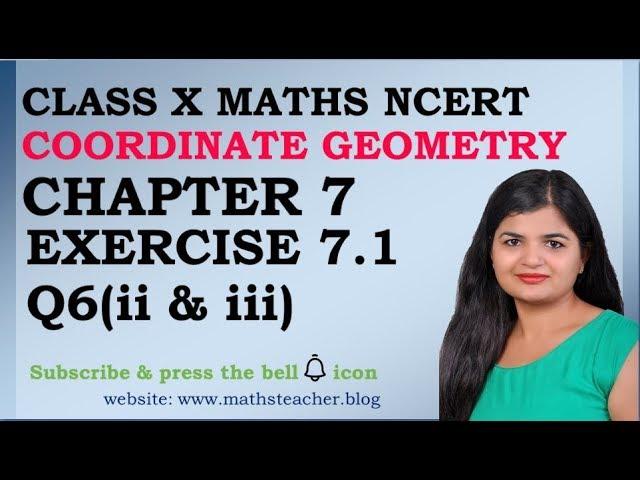 Chapter 7 Coordinate Geometry Ex 7.1 Q6(ii & iii) class 10 Maths