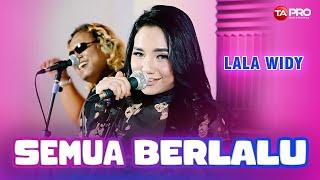 Download Lala Widy - Semua Berlalu - Official Music Video