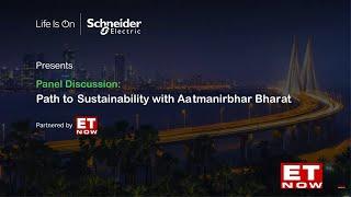 Schneider Electric presents Path to Sustainability with Aatmanirbhar Bharat