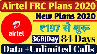 Airtel Prepaid Recharge Plans & Offers List 2020 | Airtel New FRC Plans Unlimited Calling & 4G Data