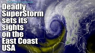 50 Million people in Danger! Superstorm sets its sights on the East Coast USA