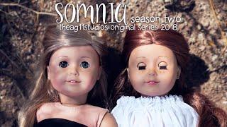 SOMNIA - American Girl Series - Season 2 Episode 2