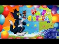 Happy Birthday Song for Children.  Tom and Jerry| Funny Happy Birthday Song with Tom and Jerry