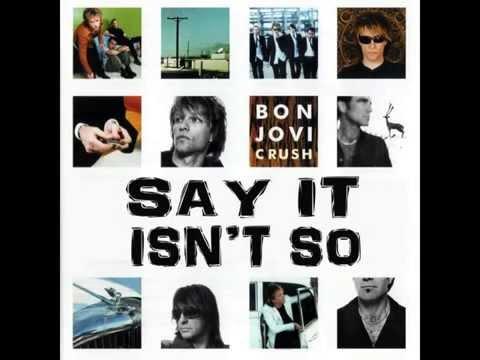 Bon Jovi - Say It Isn't So