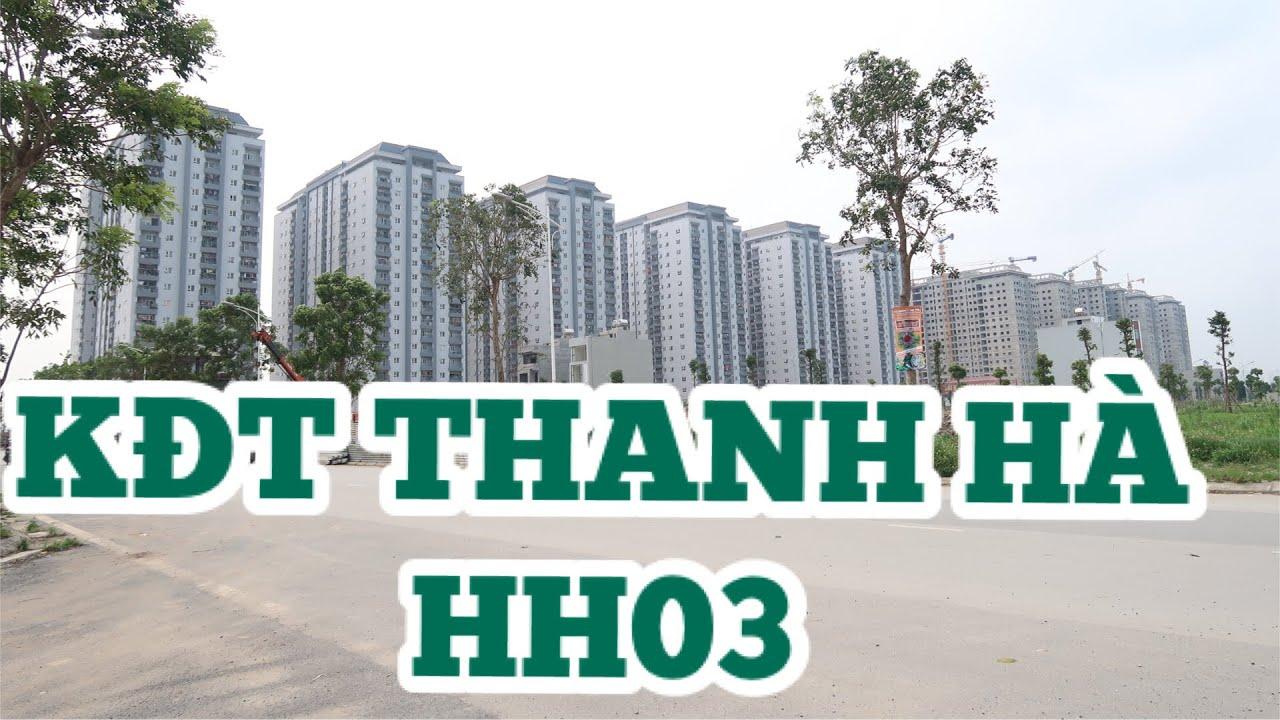 KĐT Thanh Hà Cienco5 HH3 Video 4k | BĐS Hà Nội