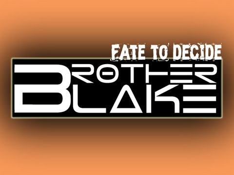 Brother Blake - Fate to Decide Feat. PaperbatVG (Give a Voice Campaign)