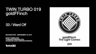 TT019 - GoldFFinch - Ward Off
