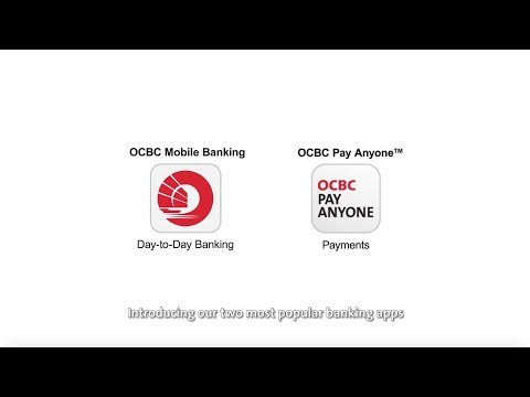 Learn About The OCBC Mobile Banking App And OCBC Pay Anyone™ App