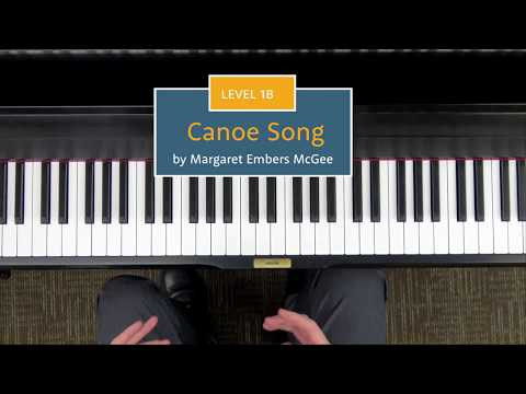 Canoe Song - Level 1B Piano Repertoire Demo - Hoffman Academy