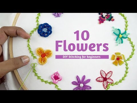EMBROIDERY FOR BEGINNERS   10 Beautiful Hand Embroidery Flowers Stitch By DIY Stitching