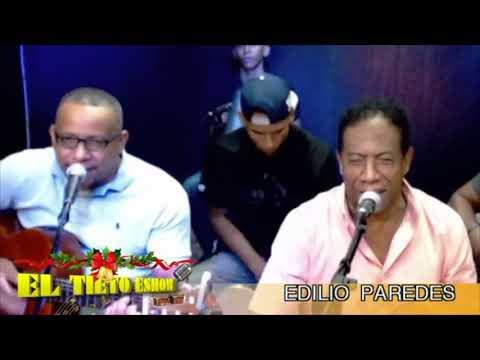 """Edilio Paredes - Cantares De Navidad En """"El Tieto Eshow"""""""