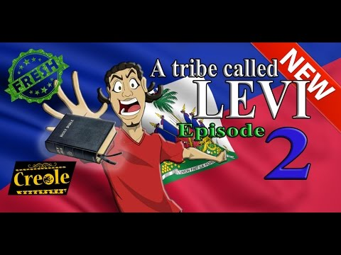 A Tribe called Levi Episode 2 (Audio in Créole)