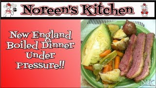 Video New England Boiled Dinner Under Pressure Noreen's Kitchen download MP3, 3GP, MP4, WEBM, AVI, FLV Juli 2018