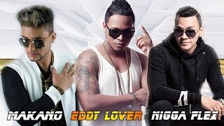 Makano, Nigga Flex, Eddy Lover Grandes Exitos - Makano, Nigg...