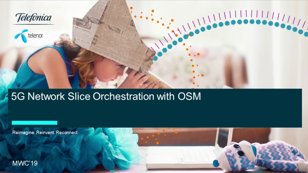 OSM PoC 6 - 5G Network Slice Orchestration with OSM - OSM