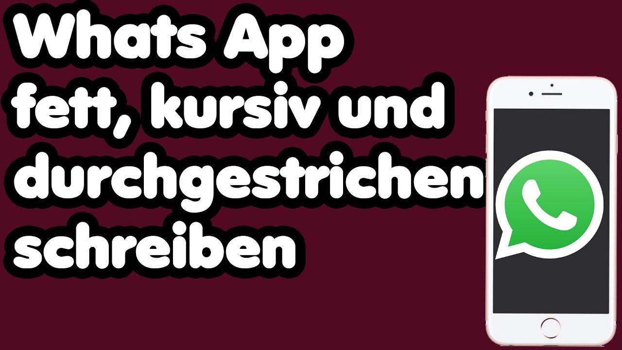 Whatsapp Fett Kursiv Und Durchgestrichen Schreiben Whatsapp Tipps