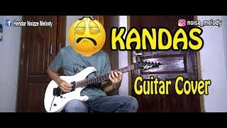 KANDAS Guitar Cover  Bikin Sedih!!! By Hendar