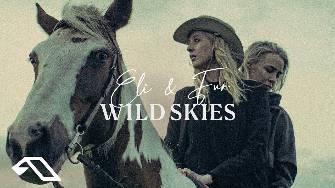 Eli & Fur - Wild Skies