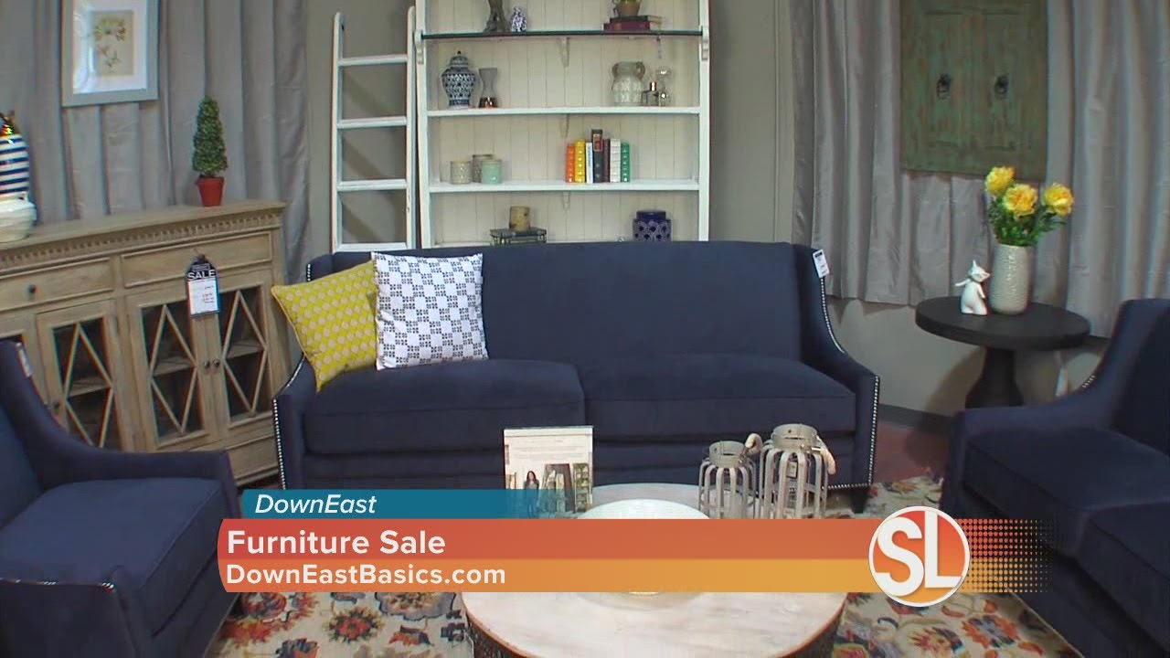 Downeast Having Huge Sale On Furniture Youtube