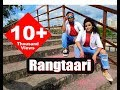 Rangtaari Video | Loveratri | Aayush Sharma | Warina Hussain | Yo Yo Honey Singh | Tanishk Bagchi