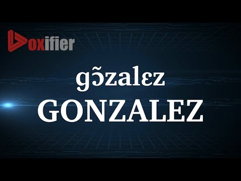 How to Pronunce Gonzalez in French - Voxifier.com