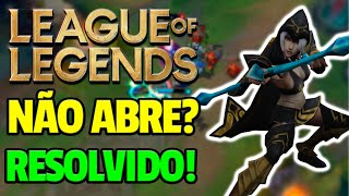 League of Legends NÃO ABRE O LAUNCHER (RESOLVIDO 2018)