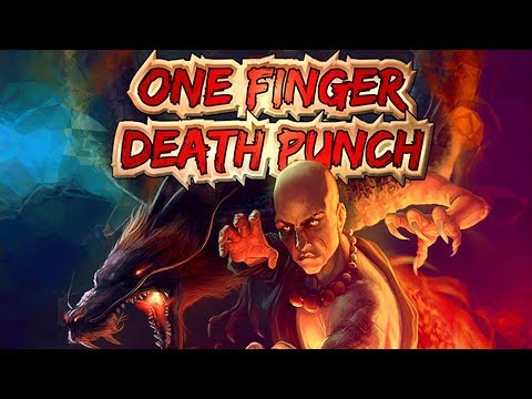 КУНГ-ФУ СТИКМЕН / One Finger Death Punch