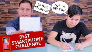 Best Smartphone Challenge Under 8k , 10k , 15k , 20k ,30k & Flagship  ft. Sharmaji Technical