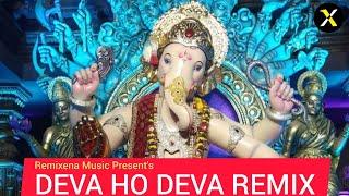 Deva Ho Deva Remix | DJ Ro Music | Remixena