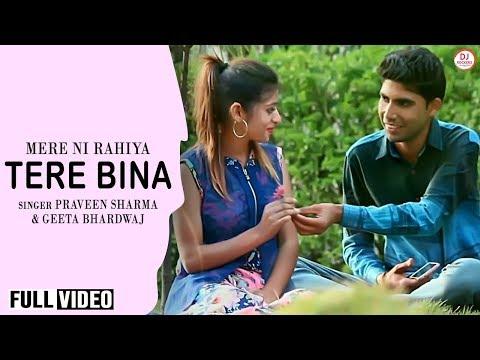 Mere Ni Rahiya Tere Bina | Praveen Sharma & Geeta Bhardwaj  | Himachali Video
