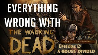 GamingSins: Everything Wrong with The Walking Dead - Season 2 - Episode 2: A House Divided