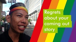 Coming out as LGBT*: What do you regret? Video