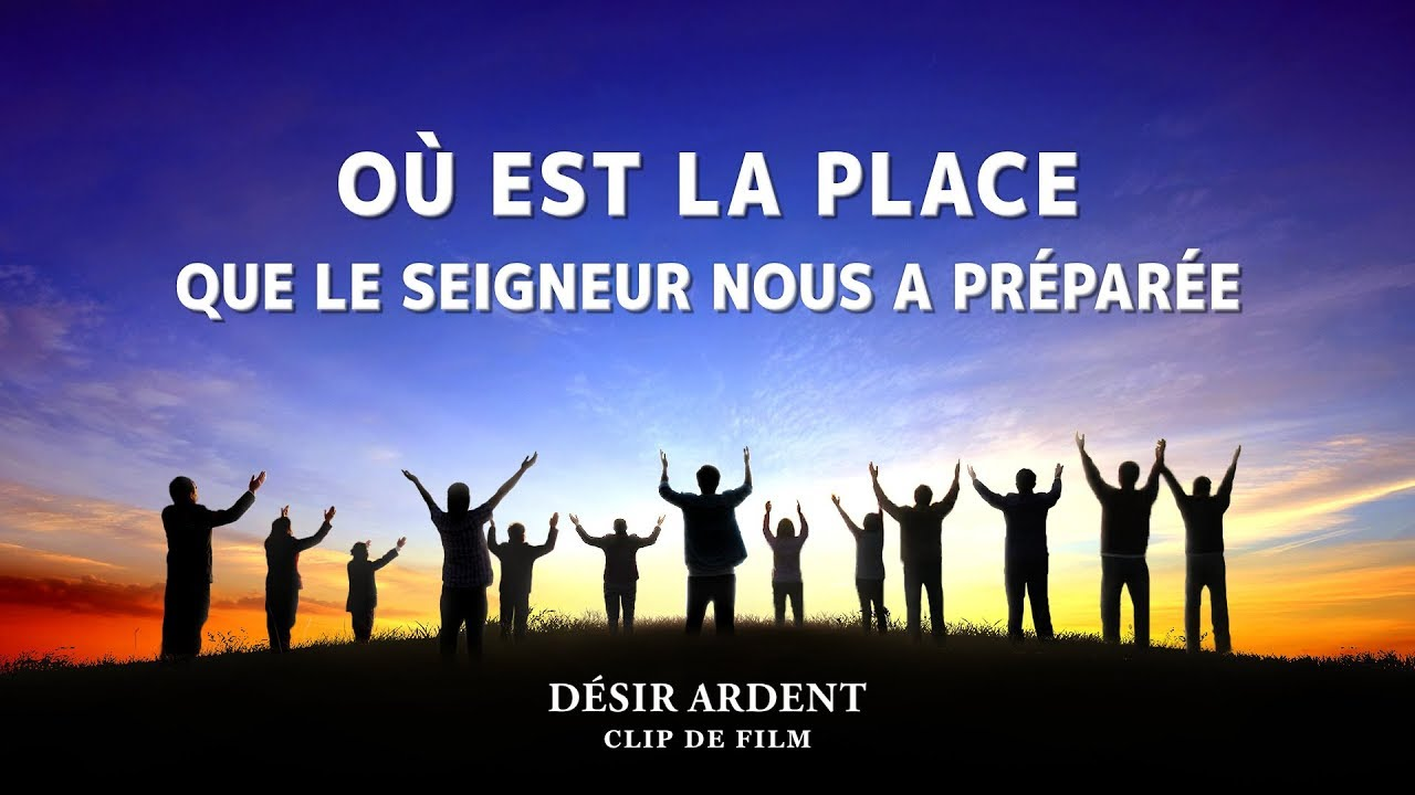 « Désir ardent » (5) - Où est la place que le Seigneur nous a préparée ?