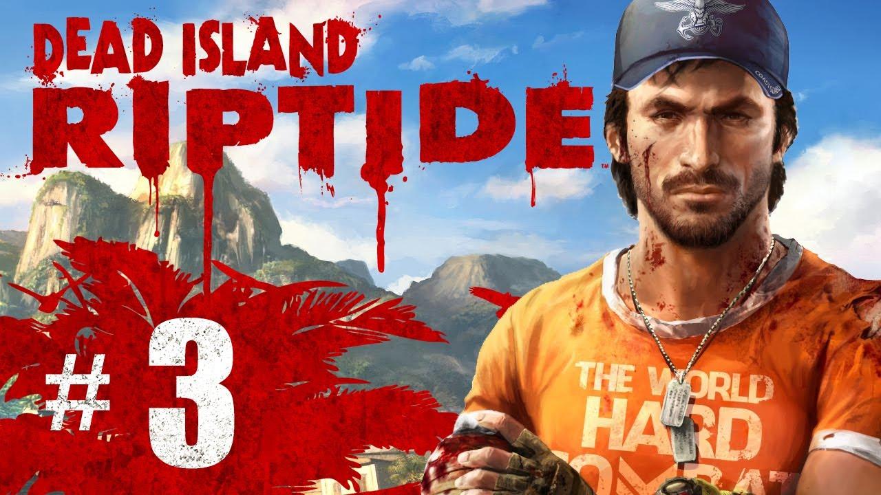 Dead Island Riptide Youtube Walkthrough