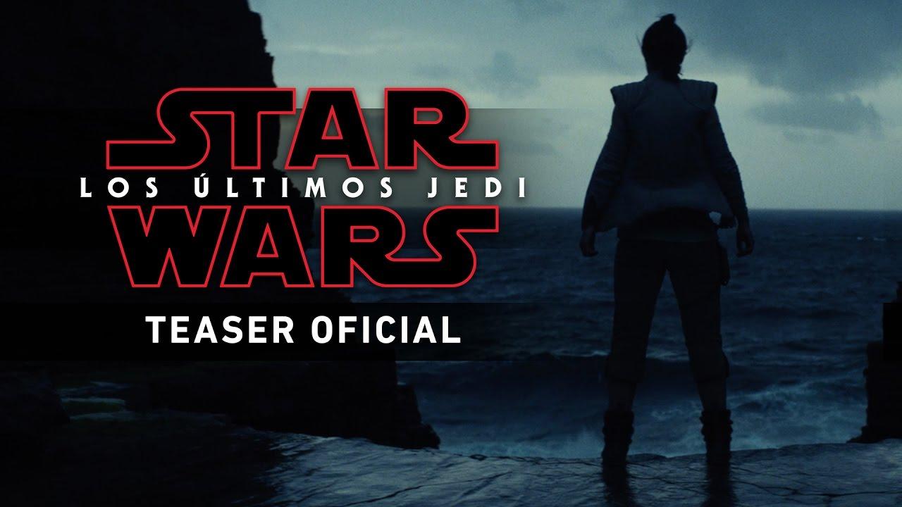 Star Wars: Los Últimos Jedi - Teaser tráiler oficial en español HD