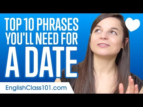 Learn the Top 10 Phrases You'll Need for a Date in English