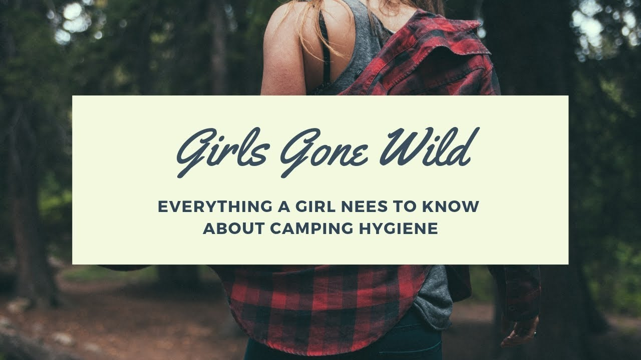 Camping girls gone wild