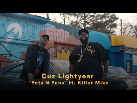 "Cuz Lightyear - ""Pots N Pans"" (ft. Killer Mike) (Official Music Video)"