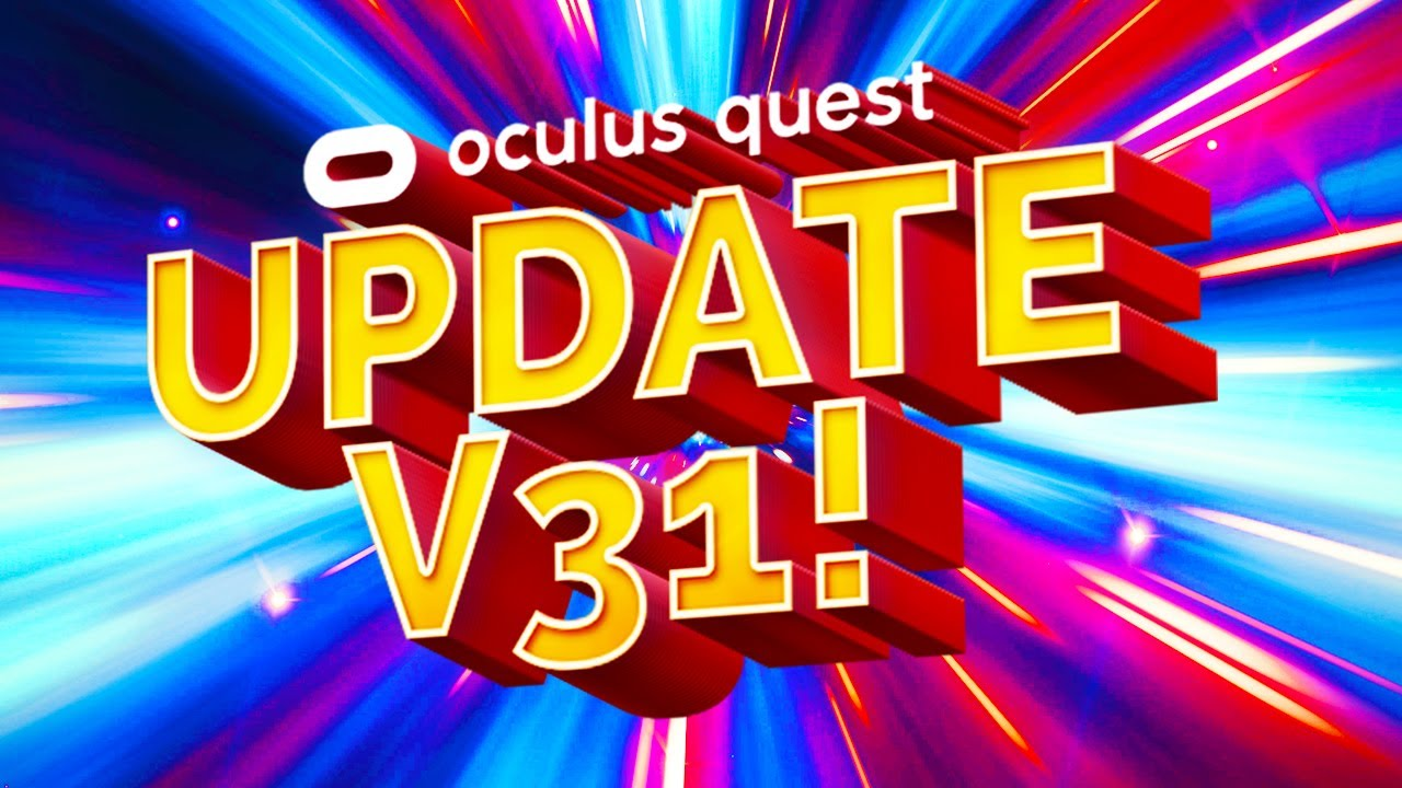 NEW Oculus Quest 2 Update V31 Revolutionizes Multiplayer! And Adds Mixed Reality?