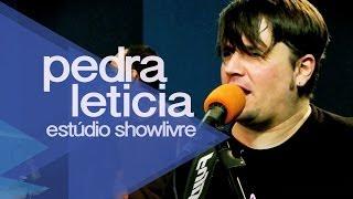 Pedra Letícia - Teorema de Carlão (Ao Vivo no Estúdio Showlivre 2012)