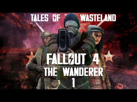 Vault 111 | The Wanderer - Tales Of The Wasteland - Ep 01 [Fallout 4 Roleplay]