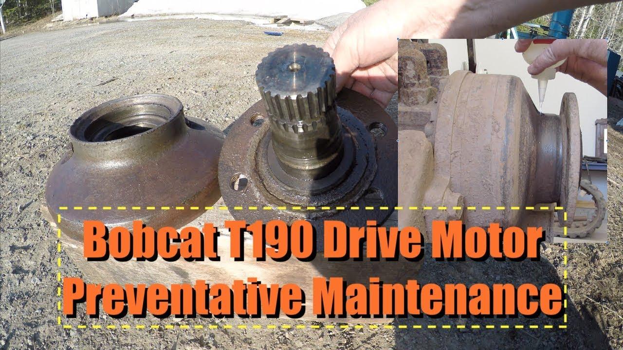 medium resolution of bobcat t190 drive motor preventative maintenance