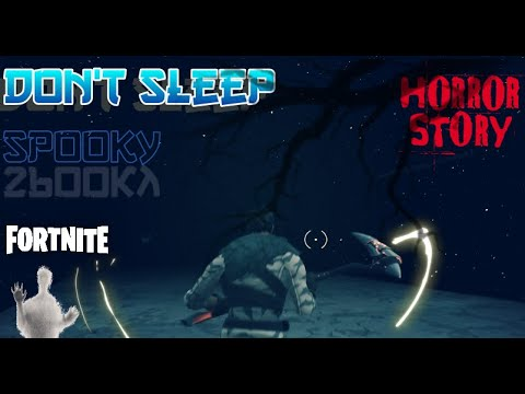 Don't Sleep!! | Fortnite Creative | SCARY & SPooKY MAP 🕵